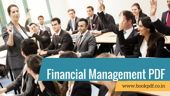 Financial Management Notes MBA Pdf February 2019 | BOOK PDF