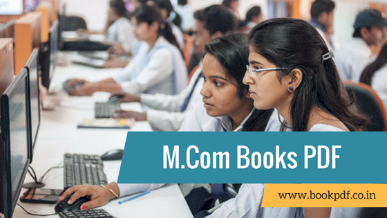 M Com Books & Notes For All Semesters In PDF January 2019 | BOOK PDF