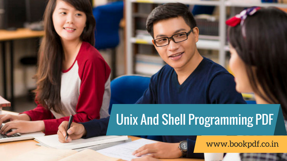 Unix And Shell Programming Lecture Notes Pdf September 2019