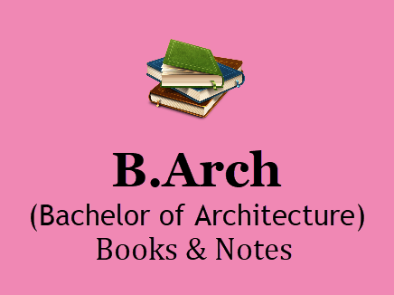 B.Arch Books and Notes study Materials BOOK PDF 2020| Download B.Arch Books All Semester