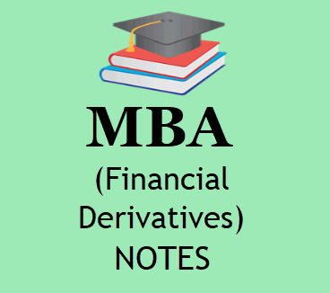 4MBA Financial Derivatives 4th SEM BOOK PDF | Download PDF Format 4th SEM MBA Financial Derivatives Study Materials