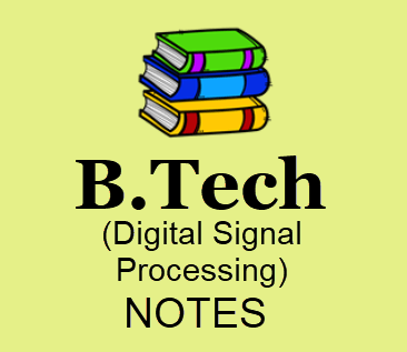 Digital Signal Processing notes BOOK PDF 2020 | Download B.Tech 3rd year Study Materials, Books, Lecture Notes, PDF Format
