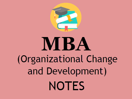 MBA 1st Year Organizational Change and Development Study Materials BOOK PDF 2020 | Download PDF Format Study Materials MBA 1ST Year Organizational Change and Development Notes